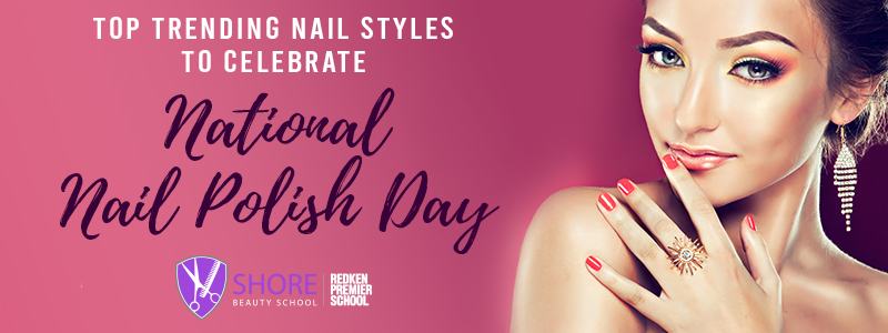 Top Trending Nail Styles to Celebrate National Nail Polish Day